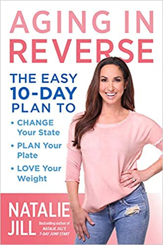 Aging in Reverse: The Easy 10-Day Plan to Change Your State ...