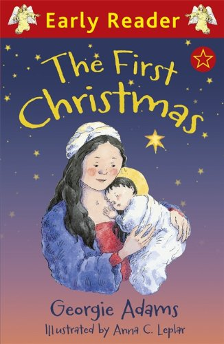 The First Christmas: (Early Reader) pdf
