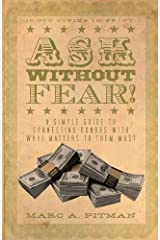 Ask Without Fear!: A Simple Guide to Connecting Donors with What Matters to Them Most Paperback