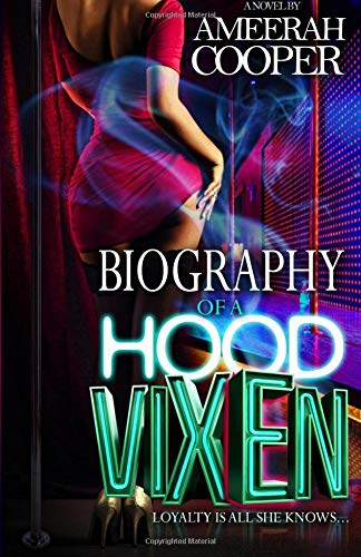 Download Biography Of A Hood Vixen: Loyalty Is All She Knows pdf