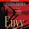 Envy  Audiobook by Sandra Brown Narrated by Victor Slezak