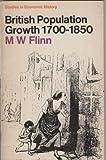 British Population Growth 1700-1850, M. W. Flinn, 0333109902