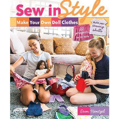 C&T PUBLISHING FSS-11017 FunStitch Studio Sew in Style Make Your Own Doll Clothes by C&T PUBLISHING