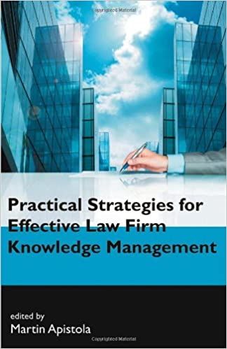 Practical Strategies for Effective Law Firm Knowledge Management