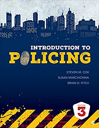 introduction to policing Introduction to policing, third edition continues to focus on the thought-provoking, contemporary issues that underscore the challenging and rewarding world of policing  steven m cox, susan marchionna, and experienced law enforcement officer brian d fitch balance theory, research, and practice to give students a comprehensive, yet concise, overview of both the foundations of policing and .