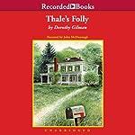 Thale's Folly | Dorothy Gilman