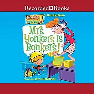 Mrs. Yonkers Is Bonkers! Audiobook