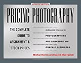 img - for Pricing Photography: The Complete Guide to Assignment and Stock Prices by Michal Heron (2013-01-02) book / textbook / text book
