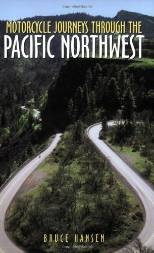 - Motorcycle Journeys Through the Pacific Northwest