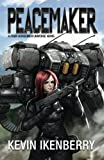 download ebook peacemaker (the revelations cycle) (volume 6) pdf epub