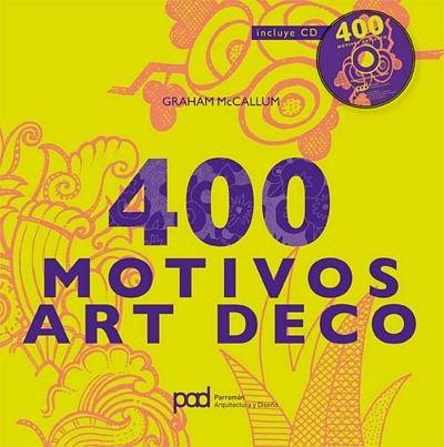 Descargar Libro 400 Motivos Art Deco Graham Mccallum