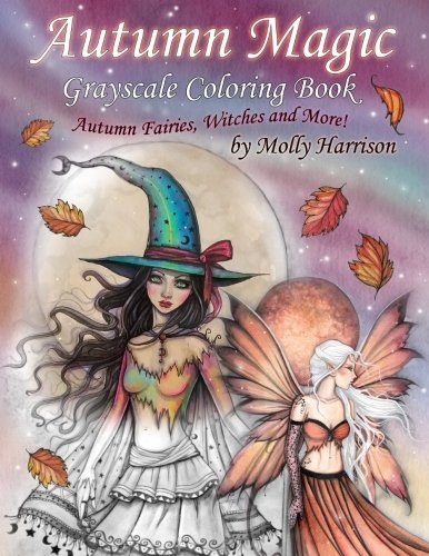 Autumn Magic Grayscale Coloring Book: Autumn Fairies, Witches, and More! ()