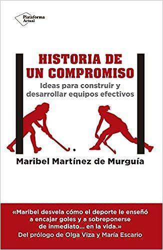 Historia de un compromiso: Amazon.es: Martínez de Murguía, Maribel, Rodríguez Escario, María, Viza, Olga: Libros