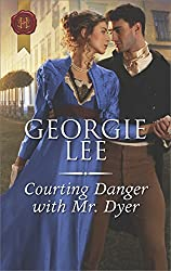 Courting Danger with Mr. Dyer (Scandal and Disgrace)