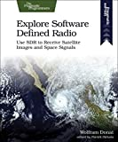 Explore Software Defined Radio: Use SDR to