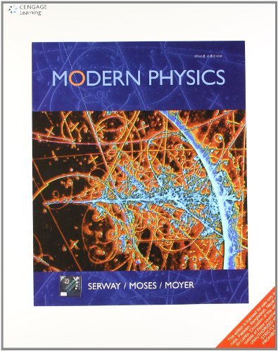 By Clement J. Moses and Curt A. Moyer Raymond A. Serw Modern Physics [Paperback]