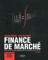 Finance de marché 2012 : Instruments de base, produits dérivés, portefeuilles et risques par Roland Portait