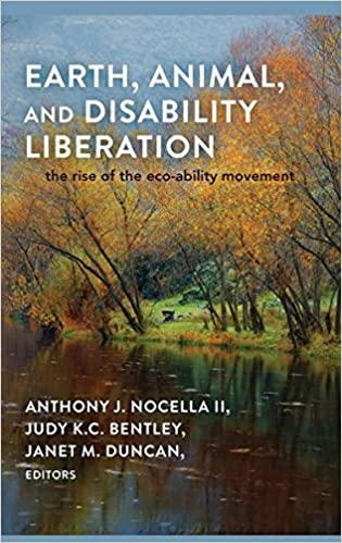 and Disability Liberation Animal The Rise of the Eco-Ability Movement Earth