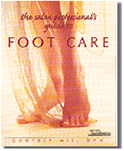 (The Salon Professional's Guide to Foot Care)