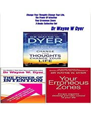 Change Your Thoughts Change Your Life, The Power of Intention, Your Erroneous Zones: 3 Books Collection Set by Dr. Wayne W. Dyer