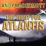 The Hunt for Atlantis   Andy McDermott