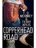 Front cover for the book Copperhead Road by T. D. McKinney