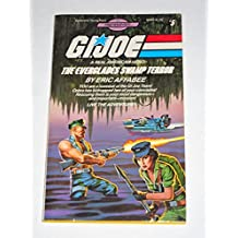 G.I. Joe, A Real American Hero: The Everglades Swamp Terror (Find Your Fate #5) by Eric Affabee (1986-01-12)