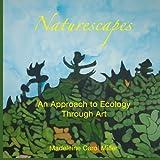 Naturescapes, Madeleine Carol Miller, 1441481516