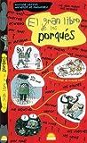 El Gran Libro de Los Porques, Martine Laffon and Hortense De Chabaneix, 8497541413