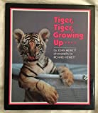 img - for Tiger, Tiger, Growing Up book / textbook / text book