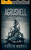 Agrushell: A Deep Sea Thriller