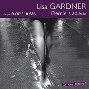 Derniers adieux di Lisa Gardner