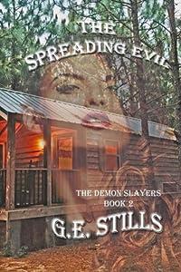 The Spreading Evil (The Demon Slayers) (Volume 2)