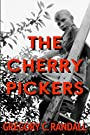 The Cherry Pickers: A Novel