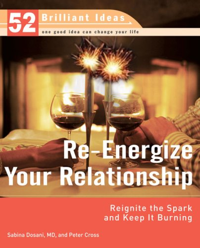 Re-Energize Your Relationship (52 Brilliant Ideas): Reignite the Spark and Keep It - Oahu Marketplace