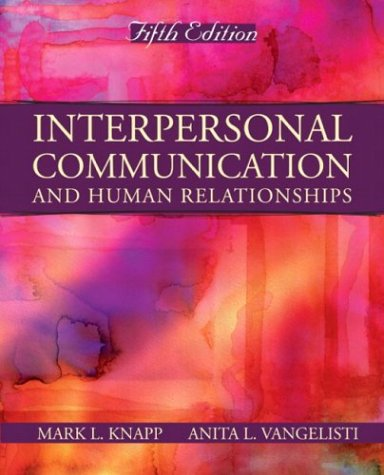 Interpersonal Communication and Human Relationships (5th Edition)