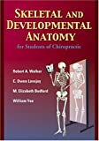 Skeletal and Developmental Anatomy, Second Edition