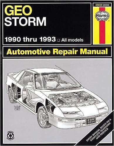geo storm automotive repair manual 1990 thru 1993 1st edition
