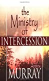 The Ministry of Intercession, Andrew Murray, 0883686678