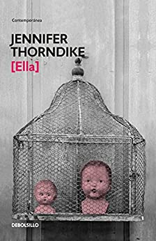 Ella (Spanish Edition) by [Thorndike, Jennifer]