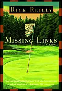 an analysis of missing links a book by rick reilly Summary from sports illustrated writer rick reilly comes this spoof of all things golf and country club missing links is the story of four middle-class buddies who.