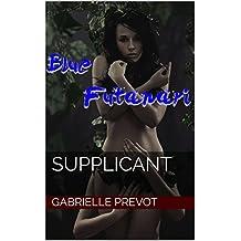 Supplicant (Blue Futanari Book 1)