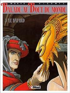 vignette de 'Balade au bout du monde n° 3<br /> Le bâtard (Makyo)'