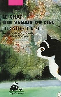 Le Chat qui venait du ciel par Hiraide