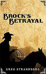 Brock's Betrayal (Mountain Man Series Book 9)