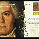 Beethoven: Orchestral Works - Music for the Stage (Complete Beethoven Edition Vol.3)