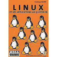 Linux et ses applications au quotidien