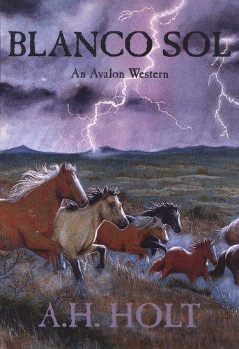 Blanco Sol (Avalon Western) ebook