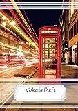 Vokabelheft DIN A5 - London Phone Box: 70 Seiten liniert, zweispaltig - Rote Telefonzelle in London (Motiv Vokabelhefte) (Volume 3) (German Edition)