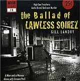 Ballad of Lawless Soirez